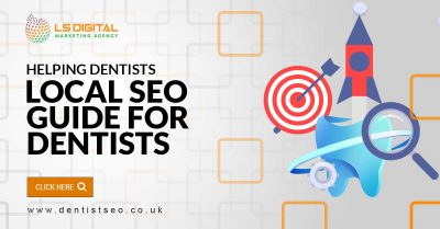 local-seo-for-dentists-lsdigital-dentistseo.co.uk