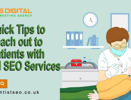 Quick Tips to reach out to Patients with Dental SEO Services