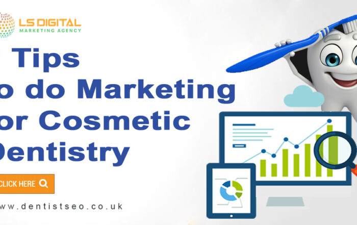 6 Tips to do Marketing for Cosmetic Dentistry